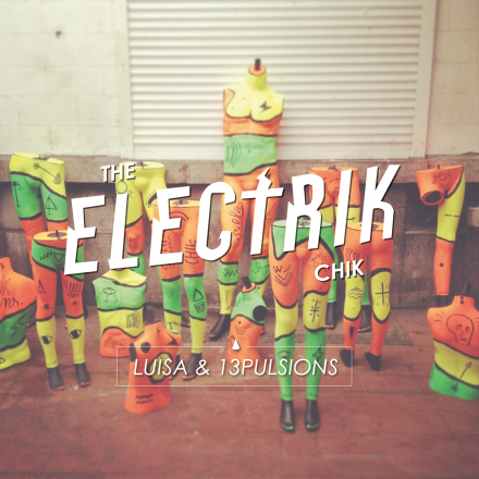 The ELECTRIK CHIK